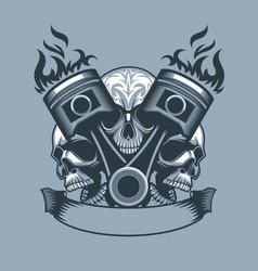 two burning pistons on three skulls background vector image