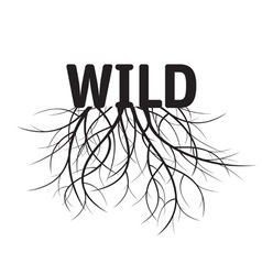 Black text wild with roots vector