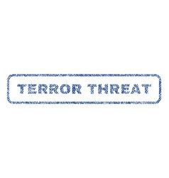 Terror threat textile stamp vector