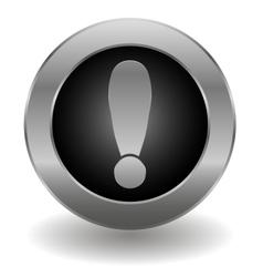Metallic exclamation button vector image