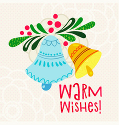 christmas greeting warm wishes with bells letter vector image