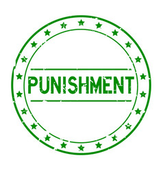 Grunge green punishment word with star icon round vector