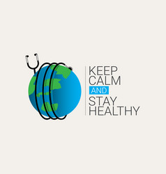 Keep calm and stay healthy template design vector