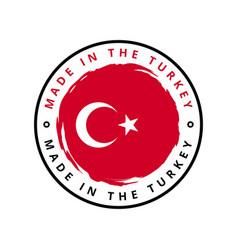 Made in turkey round label vector