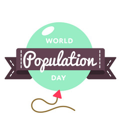 World population day greeting emblem vector