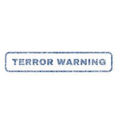 Terror warning textile stamp vector