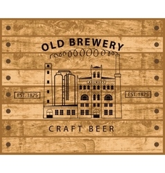 Brewery building against wooden planks vector