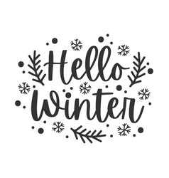 hello winter black hand written lettering phrase vector image