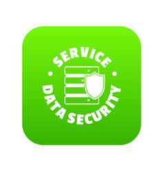 service data security icon green vector image