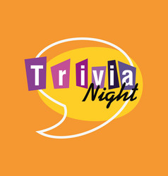 Trivia night design vector