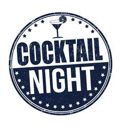 cocktail night grunge rubber stamp vector image
