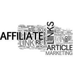 affiliates how to become an article marketer text vector image