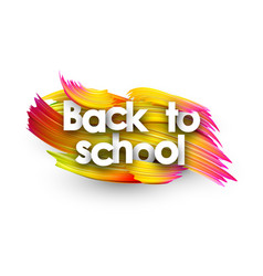 Back to school poster with colorful brush strokes vector