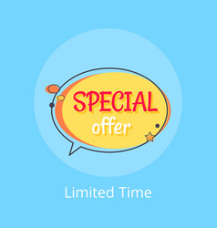 Limited time special offer sale advert in bubble vector