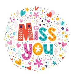 miss you typography lettering decorative text card vector image