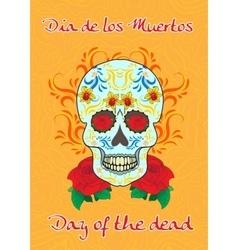 Day of the Dead a Mexican festival Dia de los vector image