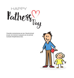Happy father day family holiday man with daughter vector