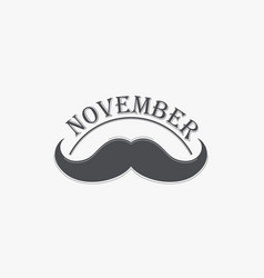 moustache and hand lettered phrase november vector image