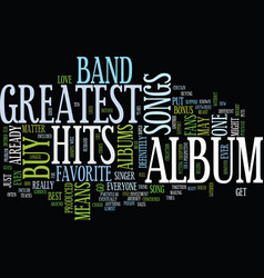 greatest hits text background word cloud concept vector image