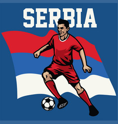 Soccer player of serbia vector