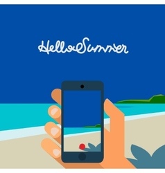 Hello Summer hand holding smartphone make picture vector image