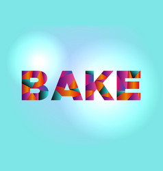 Bake concept colorful word art vector