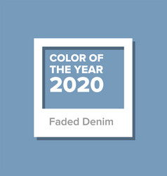 Faded denim color of the year 2020 vector
