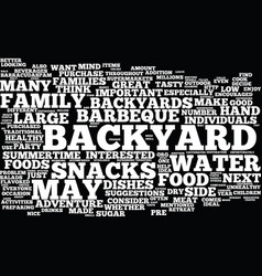 Great food for your next backyard adventure text vector