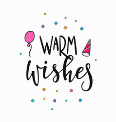 Warm wishes lettering typography vector