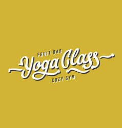 yoga class lettering vector image