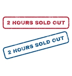 2 Hours Sold Out Rubber Stamps vector image vector image