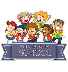 International school sign with happy children vector