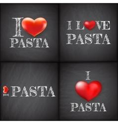 I love pasta Set handwritten EPS 10 vector