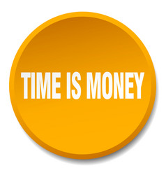 Time is money orange round flat isolated push vector