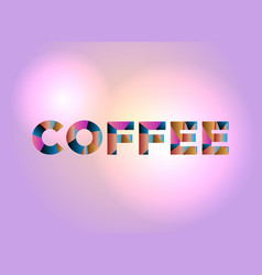 Coffee concept colorful word art vector