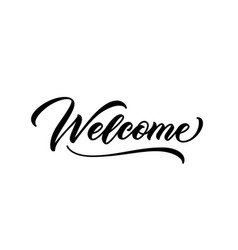 welcome word hand lettering design vector image