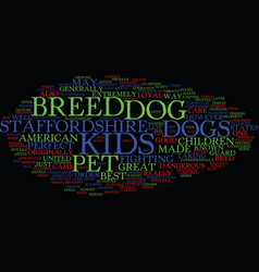 the perfect pet dog for kids text background word vector image vector image