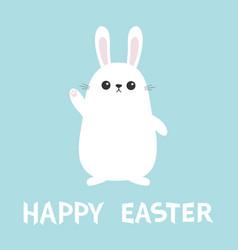 Happy easter white bunny rabbit waving hand funny vector