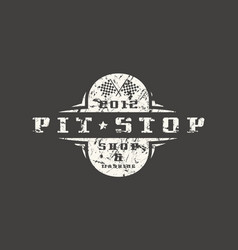 car pit stop badge with shabby texture vector image