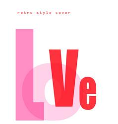 design composition love font vector image