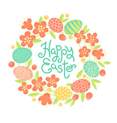 happy easter inscription wreath of flowers and vector image