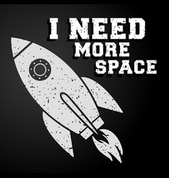 I need more space poster vintage rocket launch vector
