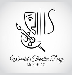 27 march world theatre day greeting card vector image