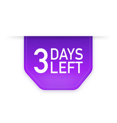 3 days to go poster in flat style vector