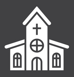 church glyph icon easter and holiday vector image