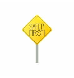 Safety first road sign icon cartoon style vector image