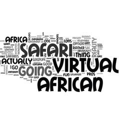 African virtual safari for anyone text word cloud vector