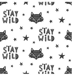 Stay wild nursery fox seamless pattern background vector