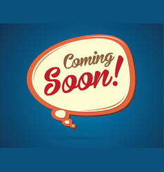 Coming soon text in balloons vector
