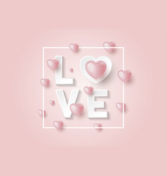 3d love and hearts design on pink background vector image